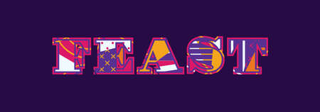 The word FEAST concept written in colorful abstract typography. Vector EPS 10 available. Ilustração