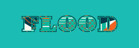 The word FLOOD concept written in colorful abstract typography. Vector EPS 10 available.