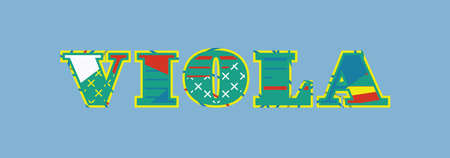 The word VIOLA concept written in colorful abstract typography. Vector EPS 10 available. Ilustrace