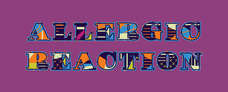 The words ALLERGIC REACTION concept written in colorful abstract typography. Vector EPS 10 available. Vettoriali