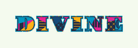 The word DIVINE concept written in colorful abstract typography. Vector EPS 10 available.