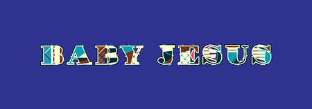 The words BABY JESUS concept written in colorful abstract typography. Vector EPS 10 available.