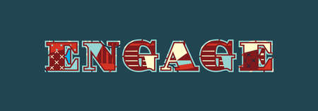 The word ENGAGE concept written in colorful abstract typography. Vector EPS 10 available.