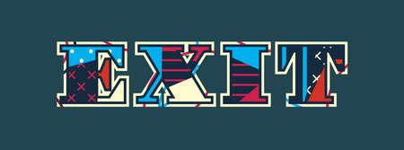 El concepto de salida de la palabra escrito en tipografía abstracta colorida. Vector EPS 10 disponible.