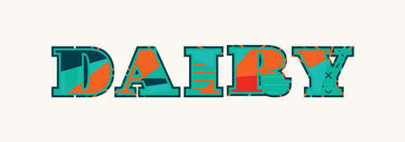 The word DAIRY concept written in colorful abstract typography. Vector EPS 10 available.