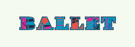 The word BALLET concept written in colorful abstract typography. Vector EPS 10 available. Ilustracja