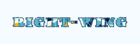The word RIGHT-WING concept written in colorful abstract typography. Vector EPS 10 available. Vectores