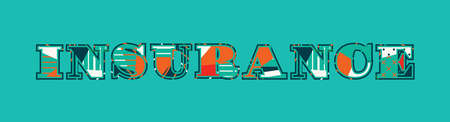 The word INSURANCE concept written in colorful abstract typography. Vector EPS 10 available.