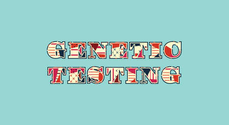 The words GENETIC TESTING concept written in colorful abstract typography. Vector EPS 10 available.