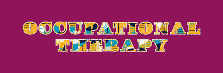 The words OCCUPATIONAL THERAPY concept written in colorful abstract typography. Vector EPS 10 available.