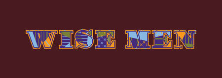 The words WISE MEN concept written in colorful abstract typography. Vector EPS 10 available.