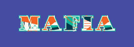 The word MAFIA concept written in colorful abstract typography. Vector EPS 10 available.