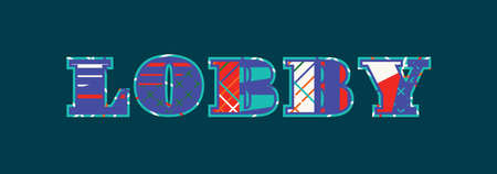 The word LOBBY concept written in colorful abstract typography. Vector EPS 10 available. Illustration