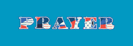 The word PRAYER concept written in colorful abstract typography. Vector EPS 10 available. Illustration