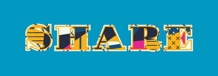 The word SHARE concept written in colorful abstract typography. Vector EPS 10 available.