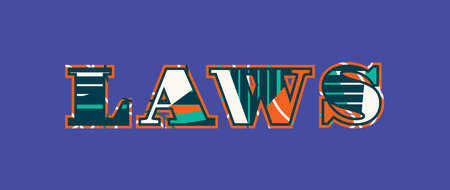 The word LAWS concept written in colorful abstract typography. Vector EPS 10 available.