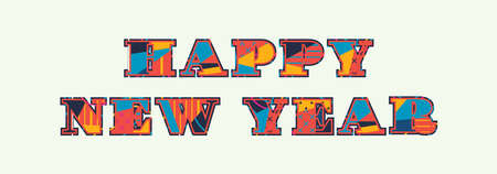 The words HAPPY NEW YEAR concept written in colorful abstract typography. Vector EPS 10 available.