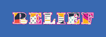 The word RELIEF concept written in colorful abstract typography. Vector EPS 10 available.