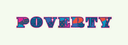The word POEVERTY concept written in colorful abstract typography. Vector EPS 10 available.
