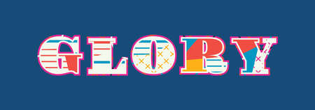 The word GLORY concept written in colorful abstract typography. Vector EPS 10 available. Ilustrace