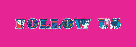 The words FOLLOW US concept written in colorful abstract typography. Vector EPS 10 available.