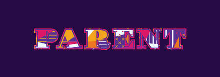 The word PARENT concept written in colorful abstract typography. Vector EPS 10 available.