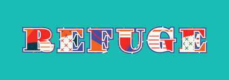 Le mot concept REFUGE écrit en typographie abstraite colorée. Vecteur EPS 10 disponible.