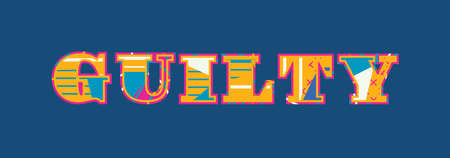 The word GUILTY concept written in colorful abstract typography. Vector EPS 10 available. Ilustração