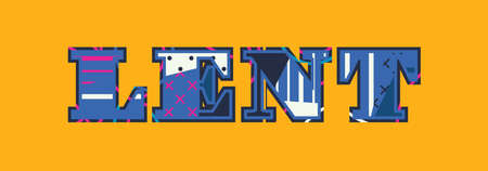 The word LENT concept written in colorful abstract typography.