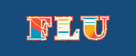 The word FLU concept written in colorful abstract typography. Vector EPS 10 available. Çizim