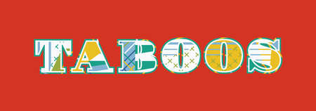 The word taboos concept written in colorful abstract typography. Illustration