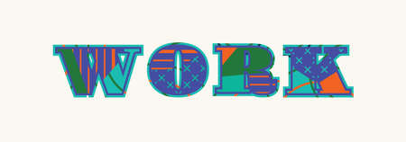 The word work concept written in colorful abstract typography. Illustration