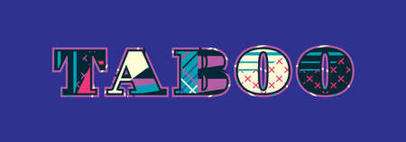 The word TABOO concept written in colorful abstract typography. Vector EPS 10 available. Illusztráció