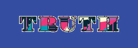The word truth concept written in colorful abstract typography.