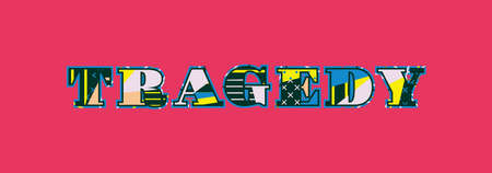 The word tragedy concept written in colorful abstract typography. Imagens - 101255592