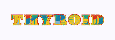 The word thyroid concept written in colorful abstract typography. Ilustração