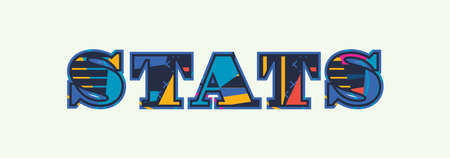 The word STATS concept written in colorful abstract typography. Vector EPS 10 available. Illustration