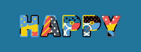 The word HAPPY concept written in colorful abstract typography.