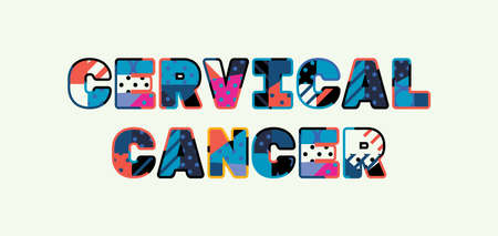 The word CERVICAL CANCER concept written in colorful abstract typography. Иллюстрация