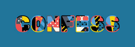 The word CONFESS concept written in colorful abstract typography.