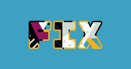 The word FIX concept written in colorful abstract typography.