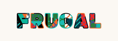 The word FRUGAL concept written in colorful abstract typography. Иллюстрация