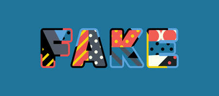 The word FAKE concept written in colorful abstract typography.