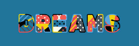 The word DREAMS concept written in colorful abstract typography.