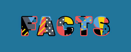 The word FACTS concept written in colorful abstract typography. Ilustração
