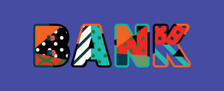 The word BANK concept written in colorful abstract typography. Illustration