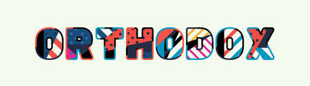 The word ORTHODOX concept written in colorful abstract typography.