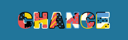 The word CHANCE concept written in colorful abstract typography.