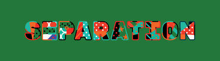 The word SEPARATION concept written in colorful abstract typography. Illusztráció