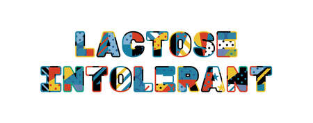The words LACTOSE INTOLERANT concept written in colorful abstract typography.  イラスト・ベクター素材